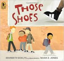 Those Shoes by Maribeth Boelts, illustrated by Noah Z. Jones
