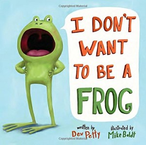 Dont want to be a frog