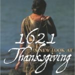 The Grace of Gratitude and the Blessing of Diversity. 1621 A New Look at Thanksgiving