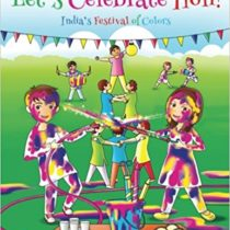 Let the party—and the Learning Begin!.Let's Celebrate Holi