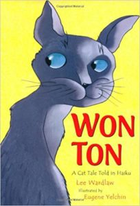 Haiku Captures Humor and Heartache, Family and Security.Won Ton. Cat tale told in haiku.1M+zz156vL._SX337_BO1,204,203,200_
